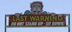 last warning do not stand up